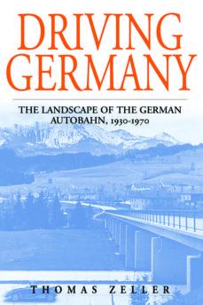 driving germany (ebook)-thomas zeller-9780857452269