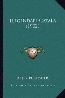 Valentifaineros20015.es Llegendari Catala (1902) Image