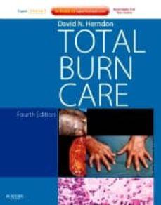 Descargar gratis ebook uk TOTAL BURN CARE (4TH ED.) (EXPERT CONSULT - ONLINE AND PRINT) de HERNDON
