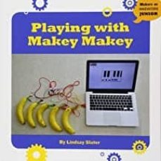 PLAYING WITH MAKEY MAKEY - LINDSAY SLATER | Triangledh.org