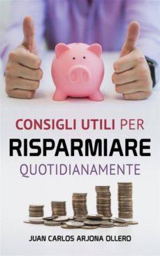 consigli utili per risparmiare quotidianamente (ebook)-9781547510269