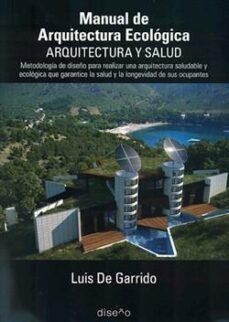 Valentifaineros20015.es Manual De Arquitectura Ecologica. Arquitectura Y Salud Image