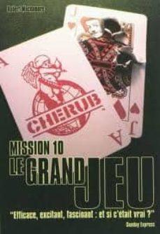 Descarga de libros de electrónica CHERUB MISSION 10 LE GRAND JEU 9782203004269