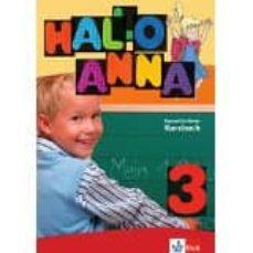 Las mejores descargas de libros electrónicos HALLO ANNA 3 - LIBRO DEL ALUMNO + 2 CD de   (Literatura española) 9783126760669
