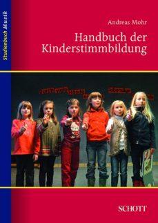 handbuch der kinderstimmbildung (ebook)-andreas mohr-9783795786069