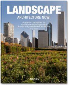 Debatecd.mx Landscape Architecture Now! Arquitectura Paisajista Hoy (Edicion Plurilingue: Español, Italiano, Portugues) Image