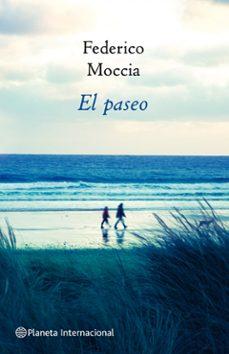 Descarga de foro de ebooks EL PASEO de FEDERICO MOCCIA MOBI (Spanish Edition) 9788408082569