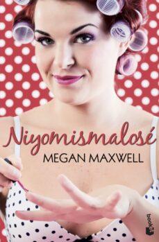 niyomismalose-megan maxwell-9788408113669
