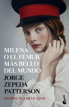 Libros en pdf descargados MILENA O EL FEMUR MAS BELLO DEL MUNDO  (PREMIO PLANETA 2014)