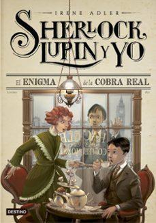 Inmaswan.es Sherlock, Lupin Y Yo 7: El Enigma De La Cobra Real Image