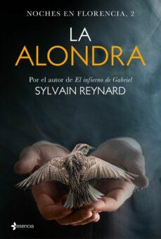 Los mejores ebooks descargados (PE) NOCHES EN FLORENCIA 2: LA ALONDRA (Literatura española) ePub PDB de SYLVAIN REYNARD