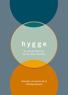 hygge: el arte de disfrutar de las cosas sencillas-louisa thomsen brits-9788408165569
