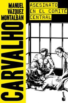 asesinato en el comite central-manuel vazquez montalban-9788408166269