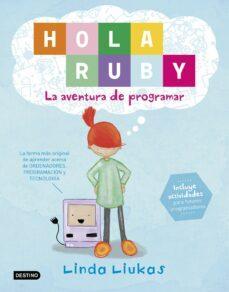 hola ruby: la aventura de programar-linda liukas-9788408169369