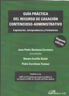 Descargar GUIA PRACTICA  DEL RECURSO DE CASACION CONTENCIOSO-AD MINISTRATIVO gratis pdf - leer online