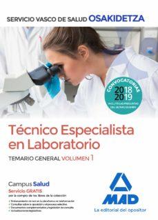 técnico especialista en laboratorio de osakidetza-servicio vasco de salud: temario general (vol. 1)-9788414215869