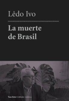 Los mejores libros electrónicos gratis LA MUERTE DE BRASIL de LEDO IVO