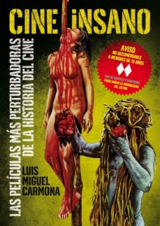 cine insano-luis miguel carmona-9788415405269