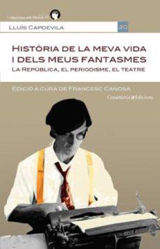 Costosdelaimpunidad.mx Historia De La Meva Vida I Dels Meus Fantasmes Image