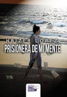 Concursopiedraspreciosas.es Prisionera De Mi Mente Image