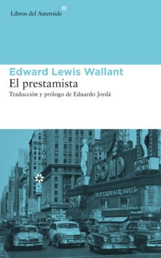 Descarga gratuita de libros torrent EL PRESTAMISTA 9788415625469 RTF de EDWARD LEWIS WALLANT in Spanish