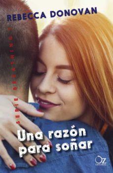 Real libro e descarga plana UNA RAZÓN PARA SOÑAR (SERIE BREATHING 3)