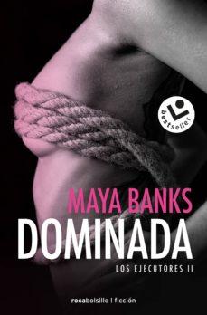 Descarga gratuita de e book computer DOMINADA (LOS EJECUTORES 2) 9788416240869