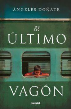 Descargar ebook jsp gratis EL ULTIMO VAGON 9788416517169