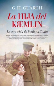 Libro gratis para descargar para kindle LA HIJA DEL KREMLIN