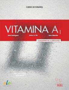 Libros electrónicos gratis para descargar de enfermería VITAMINA A1 EJERCICIOS (Literatura española) 9788416782369 de  MOBI iBook