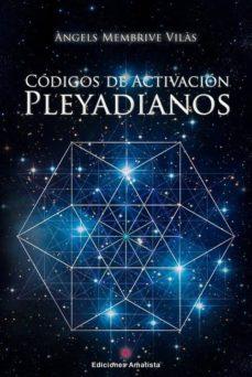 Descargar libros de epub en línea gratis CODIGOS DE ACTIVACION PLEYADIANOS 9788416977369 FB2 CHM