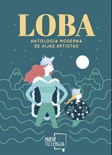 Descargar libros de audio japoneses LOBA: ANTOLOGIA MODERNA DE HIJAS ARTISTAS