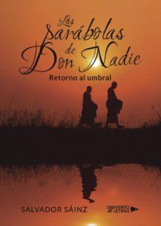 LAS PARÁBOLAS DE DON NADIE