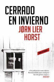 Descargar ebook pdfs online CERRADO EN INVIERNO (INSPECTOR WILLIAM WISTING 1) in Spanish 9788417511869 de JORN LIER HORST