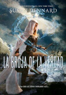 Libro de descargas pdf LA BRUJA DE LA VERDAD (LAS TIERRAS EMBRUJADAS 1) (Spanish Edition)