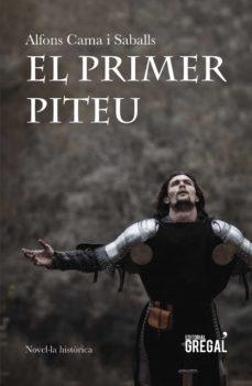 Ebooks gratis descargar en base de datos EL PRIMER PITEU 9788417660369 in Spanish