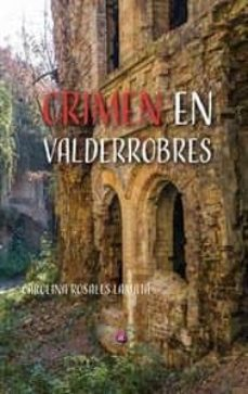 Ebooks ebooks gratuitos para descargar CRIMEN EN VALDERROBLES de CAROLINA ROSALES LAMATA (Spanish Edition)