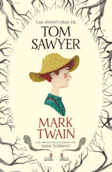 Padella.mx Las Aventuras De Tom Sawyer (Coleccion Alfaguara Clasicos) Image