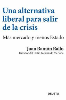 Eldeportedealbacete.es Una Alternativa Liberal Para Salir De La Crisis Image