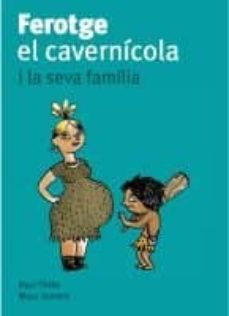 Followusmedia.es Ferotge El Cavernicola I La Seva Familia Image