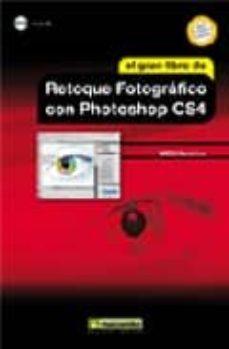 Descargar EL GRAN LIBRO DEL RETOQUE FOTOGRAFICO CON PHOTOSHOP CS4 gratis pdf - leer online