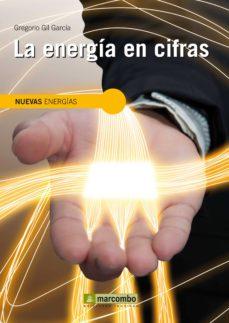 Descargar LA ENERGIA EN CIFRAS gratis pdf - leer online
