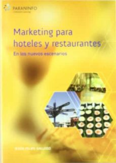 marketing para hoteles y restaurantes en los nuevos escenarios-jesus felipe gallego-9788428329569