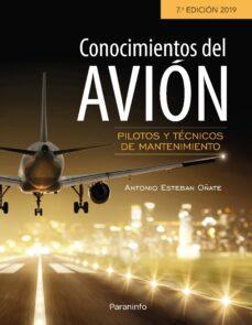 Amazon descarga gratis ebooks CONOCIMIENTOS DEL AVIÓN 7ª EDICIÓN 9788428341769 en español de ANTONIO ESTEBAN OÑATE