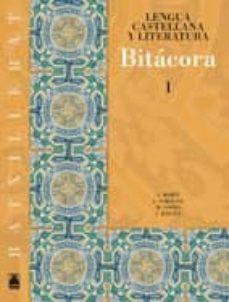 bitacora: lengua castellana y literatura 1ºbatx. (cataluña)-9788430752669
