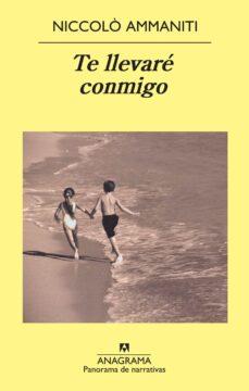 te llevaré conmigo-niccolo ammaniti-9788433978769