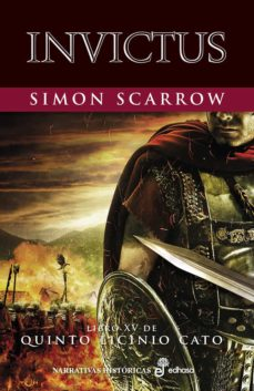 Descargar ebooks ipad INVICTUS (LIBRO XV DE QUINTO LICINIO CATO) in Spanish de SIMON SCARROW