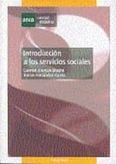 introduccion a los servicios sociales (2ª ed)-carmen aleman bracho-tomas fernandez garcia-9788436255669