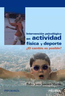 intervención psicológica en actividad física y deporte (ebook)-pedro jesus jimenez martin-9788436831269