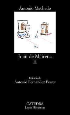 Descargar libro a ipod JUAN DE MAIRENA (T. 2) de ANTONIO MACHADO